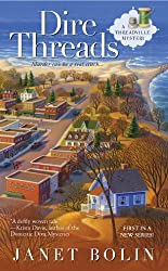 Dire Threads (A Threadville Mystery Book 1)