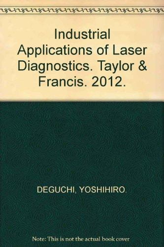 Industrial Applications of Laser Diagnostics. Taylor & Francis. 2012.