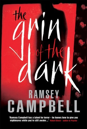 Read Online By RAMSEY CAMPBELL The Grin Of The Dark (paperback / softback) [Paperback] pdf