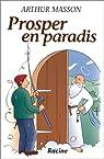 Prosper en paradis par Masson