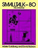 Smalltalk 80: The Language