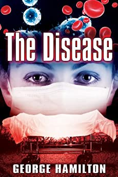 The Disease by [Hamilton, George]