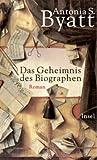 Das Geheimnis des Biographen: Roman