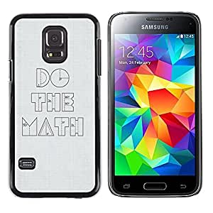 Exotic-Star ( Funny Do The Math Minimalist ) Fundas Cover Cubre Hard Case Cover para Samsung Galaxy S5 Mini / Samsung Galaxy S5 Mini Duos / SM-G800 !!!NOT S5 REGULAR!