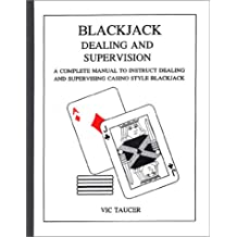 Blackjack Dealing and Supervision