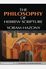 The Philosophy of Hebrew Scripture Kindle Edition