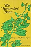 The Benevolent Bean, Margaret Keys and Ancel Keys, 0374510091