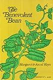 The Benevolent Bean, Margaret Keys and Ancel Keys, 0374510091