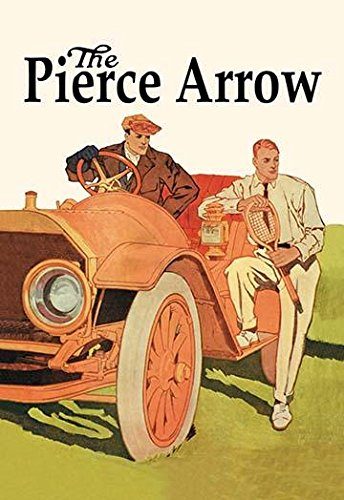 Pierce Arrows advertising was unfailingly classy and dignified and understated Beautiful graphics too Pierce-Arrow Motor Car Company was an American automobile manufacturer based in Buffalo New York