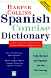 Harper Collins Spanish Concise Dictionary : English-Spanish - Spanish-English, HarperCollins, 0062760572