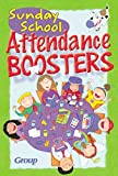 Sunday School Attendance Boosters, Group Publishing Staff, 0764421530