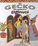 The Gecko Who Wanted to Be Different, Dorothy Sarna Saurer, 089610284X