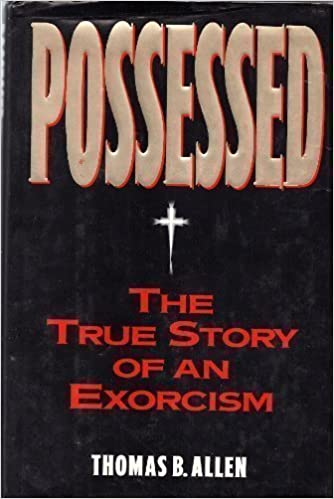 POSSESSED: The True Story of An Exorcism by Thomas B. Allen (1993-06-01)