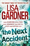 Front cover for the book The Next Accident by Lisa Gardner