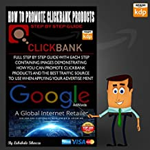 How to promote clickbank products (affiliate marketing): Step by Step Guide