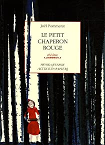 Le petit Chaperon rouge par Pommerat