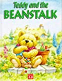 Teddy and the Beanstalk, Sue Inman, 1858546044
