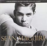 Don't Pull Your Love by Sean Maguire