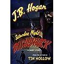 Saturday Night Bushwhack: A Short Story
