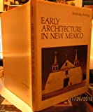 Early Architecture in New Mexico, Bainbridge Bunting, 0826304249