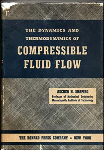 The Dynamics and Thermodynamics of Compressible Fluid Flow (Volume 2