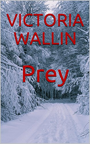 Prey (A Special Agent Charlotte Riley Thriller Book 1)