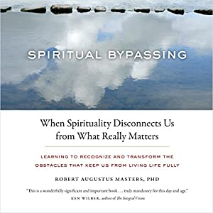 Spiritual Bypassing Audiobook