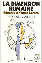 La Dimension humaine. Réponse à Konrad Lorenz