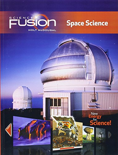 ScienceFusion: Student Edition Interactive Worktext Grades 6-8 Module G: Space Science 2012