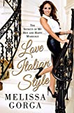 Love Italian Style by Melissa Gorga (16-Oct-2014) Paperback