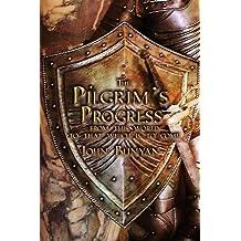 The Pilgrim's Progress: Both Parts and with Original Illustrations