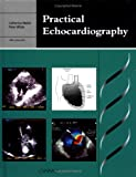 Practical Echocardiography (Greenwich Medical Media)
