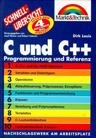 C u. C++ Programmierung u. Referenz Schnellübersicht: Das perfekte Nachschlagewerk für den täglichen Einsatz (Schnellübersichten)
