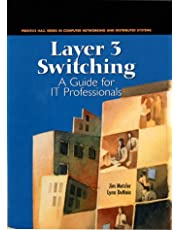 Layer 3 Switching: A Guide for It Professionals