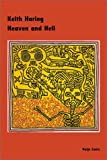 img - for Keith Haring: Heaven and Hell book / textbook / text book