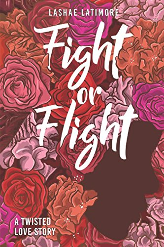 Search : Fight or Flight: A Twisted Love Story