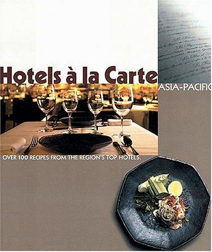 Hotels a LA Carte: Asia Pacific