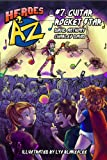 Heroes A2Z #7: Guitar Rocket Star (Heroes A to Z, A Funny Chapter Book Series For Kids)