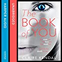 The Book of You Audiobook by Claire Kendal Narrated by Orlagh Cassidy