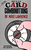 How to Play Card Combinations at Bridge, Mike Lawrence, 0910791635