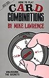 How to Play Card Combinations: Unlocking the Secrets (Devyn Press Bridge Library)