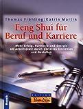 Feng Shui für Beruf und Karriere