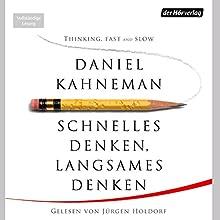Schnelles Denken, langsames Denken Hörbuch von Daniel Kahneman Gesprochen von: Jürgen Holdorf