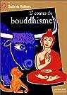Dix-sept contes du Bouddhisme par Molènes