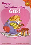 Happy Valentine's Day, Gus!, Jacklyn Williams, 1404812598