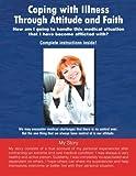 Coping with Illness Through Attitude and Faith, Robert Licciardello, 1479708283