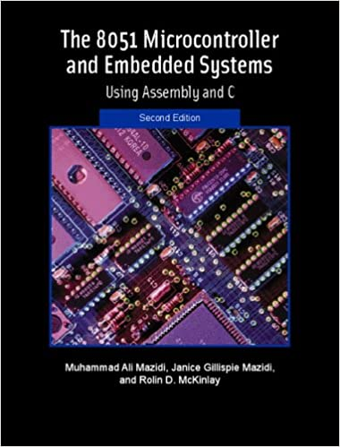 The 8051 microcontroller and embedded systems 2nd edition the 8051 microcontroller and embedded systems 2nd edition muhammad ali mazidi janice g mazidi rolin d mckinlay 9780131194021 amazon books fandeluxe Images
