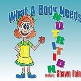 What A Body Needs, Shawn Fain, 1434376494