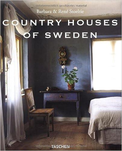 Country Houses of Sweden: Landhauser in Schweden = Les Maisons Romantiques De Suede