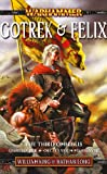 Gotrek and Felix, William King and Nathan Long, 184416733X